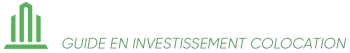 Investir colocation – Guide de l'investissement en colocation